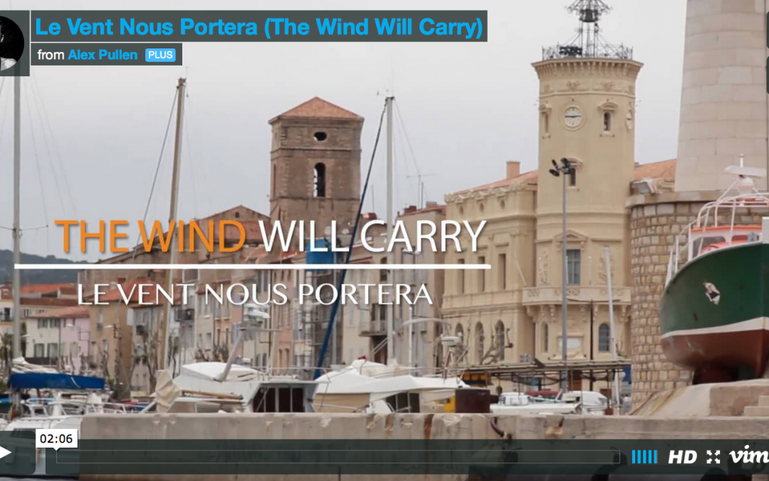 Le Vent Nous Portera – (The Wind Will Cary)